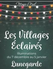Villages éclairés Lunegarde